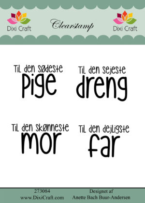 Stempel / Søde tekster / Dixi Craft