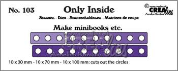 Dies / Only inside 103 / Crealies