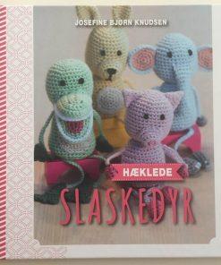 Hæklede slaskedyr / Josefine Bjørn Knudsen