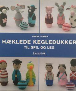 Hæklede kegledukker / Hanne Larsen