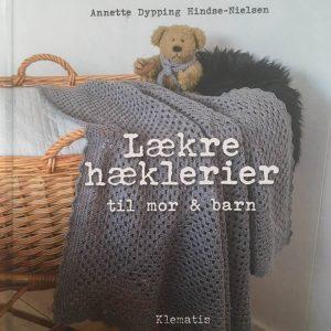 Lækre hæklerier / Annette Dypping Hindse-Nielsen