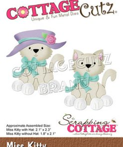 Dies / Miss Kitty / Cottage cutz
