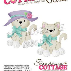 Dies / Miss Kitty / Cottage cutz