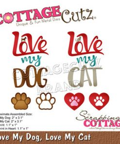 Dies / Love my dog / Cottage cutz