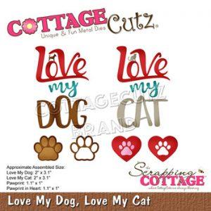 Dies / Love my dog / Cottage cutz