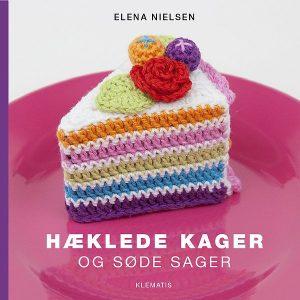 Hæklebog / Hæklede kager / Elena Nielsen