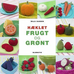 Hæklebog / Hæklet frugt og grønt / Maja Hansen