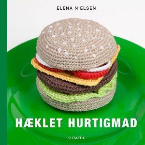 Hæklebog / Hæklet hurtigmad / Elena Nielsen