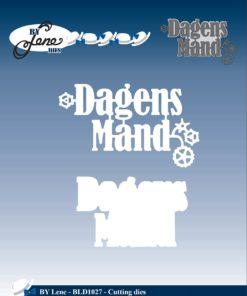 Dies / Dagens mand / By Lene