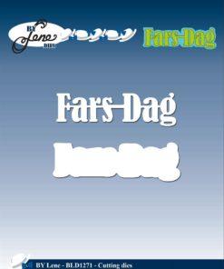 Dies / Fars dag / By Lene