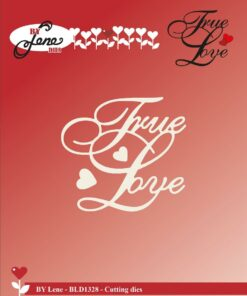 Dies / True love / By Lene
