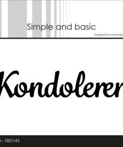 Dies / Kondolerer / Simple and Basic