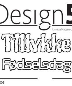 Dies / Tillykke & Fødselsdag / Design5