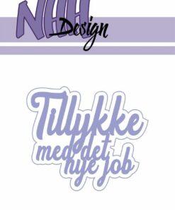 Dies / Tillykke med det nye job / NHH Design
